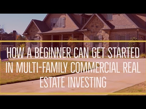 How a Beginner Can Get Started in Multi-Family Commercial Real Estate Investing with Gino Barbaro