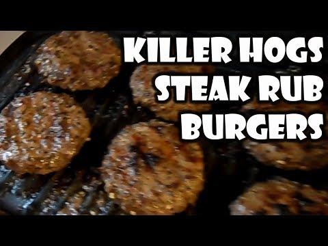 Killer Hogs Steak Rub Burgers On The George Forman   BUMMERS BAR-B-Q & SOUTHERN COOKING