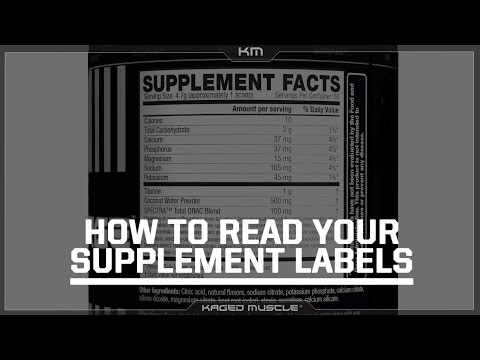 HOW TO READ YOUR SUPPLEMENT LABELS