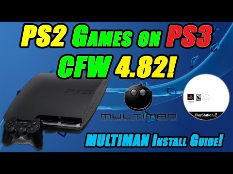 PS2 Games on PS3 CFW 4.82! MULTIMAN Install Guide!