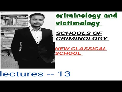 SCHOOLS OF CRIMINOLOGY !! CRIMINOLOGY AND PENOLOGY CLASSES IN HINDI !! NEW CLASSICAL SCHOOLS