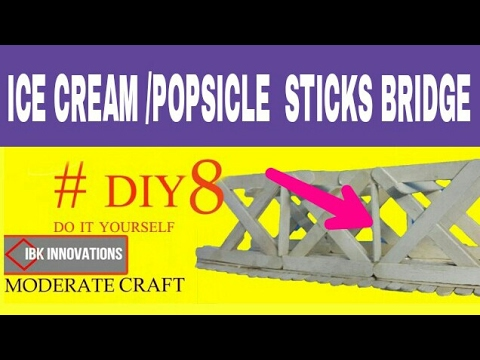 Strong Popsicle / Ice Cream sticks Bridge ( Step by Step ) #2