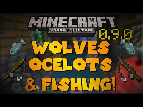 Wolves, Ocelots, and Fishing!- Minecraft Pocket Edition 0.9.0 Update