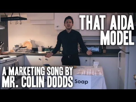 Colin Dodds - That AIDA Model (Marketing Song)