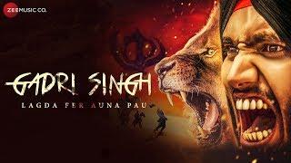 Gadri Singh Lagda Fer Auna Pau - Official Music Video | Aarish Singh