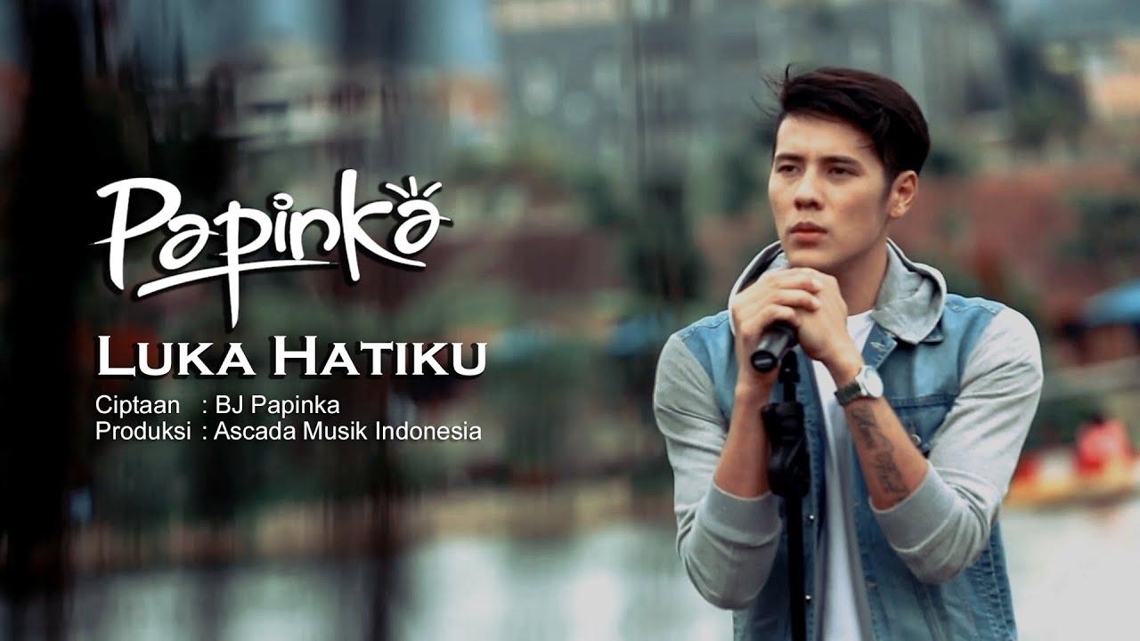 Download Papinka - Luka Hatiku  (Official Music Video with Lyric) MP3 Gratis
