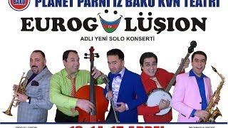 Eurogülüşıon - 2012  Planet Parni iz Baku