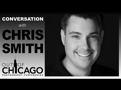 Interview with Chris Smith ► Out of Chicago Photography Conference