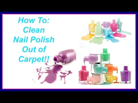 How To: Remove Finger Nail Polish From Carpet
