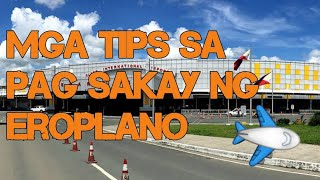 first time to ride  an airplane? pumasok sa loob ng airport. mga tips sa pagsakay ng eroplano.