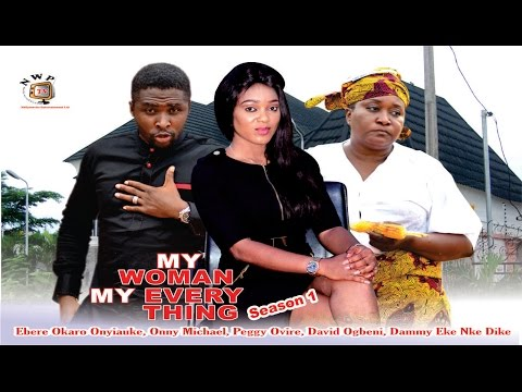 My Woman, My Everything Season 1  - 2015 latest Nigerian Nollywood Movie Cover