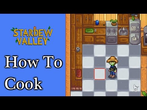 How to Cook - Stardew Valley