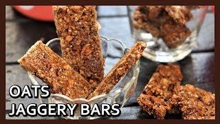 Download Homemade Oats Jaggery Bars | No Bake Oat Bars Recipe | Healthy Breakfast Bars | Healthy Kadai