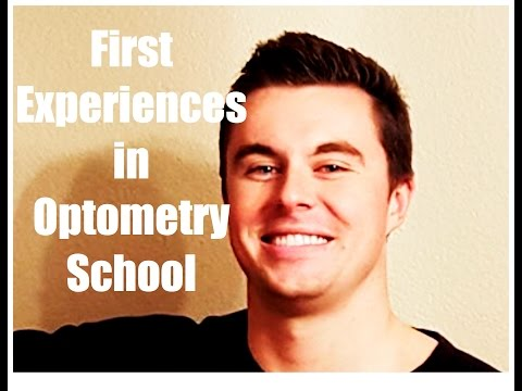 Optometry School: First Experiences