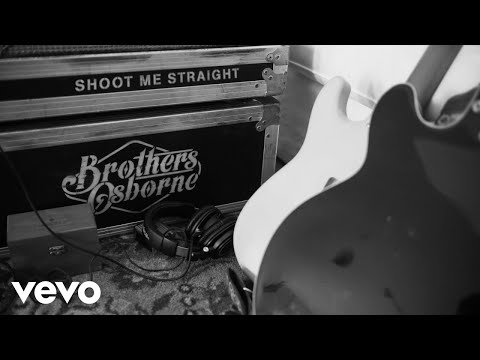 Brothers Osborne - Shoot Me Straight (Official Audio)