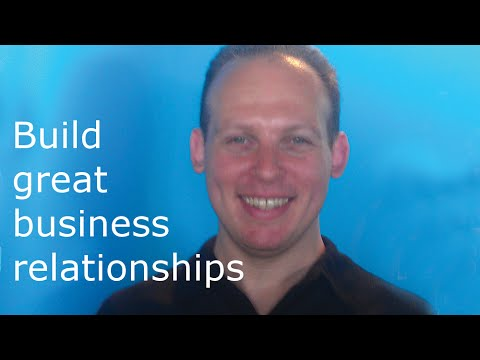 How to start business relationships & How to build business relationships