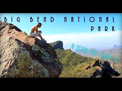 Big Bend National Park A Texas Tale Part 1