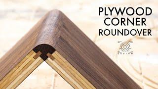 Adding a ROUNDOVER to Plywood Corners - Corner EDGEBANDING with splines