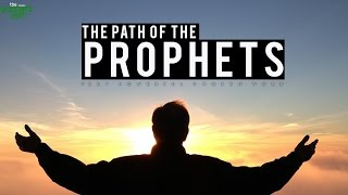The Path Of The Prophets - Powerful Poem