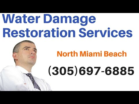 Water Damage Repair Services in North Miami Beach, Florida