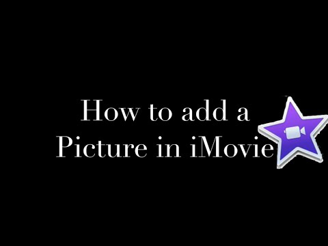 iMovie 2015 - How to add a picture