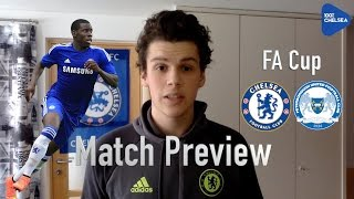 FA Cup Match Preview || Chelsea v Peterborough || ZOUMA STARTING!