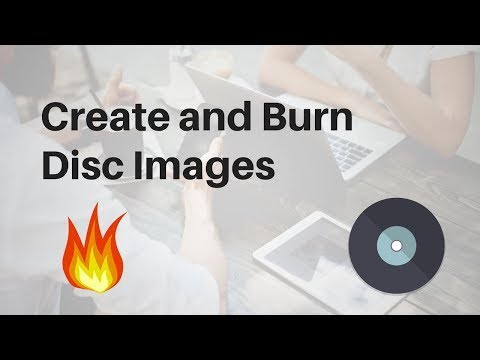 Create and Burn Disc Images