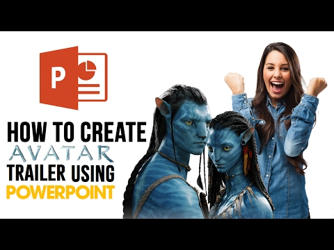 How to make Avatar Movie trailer using powerpoint ( Parody Vid )
