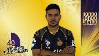 1 Minute With: MANISH PANDEY