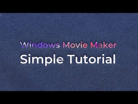 Video Editor Software : Movie Maker 2018- Simple Tutorial