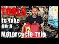 Download Tools to take on a Motorcycle Trip MP3,3GP,MP4