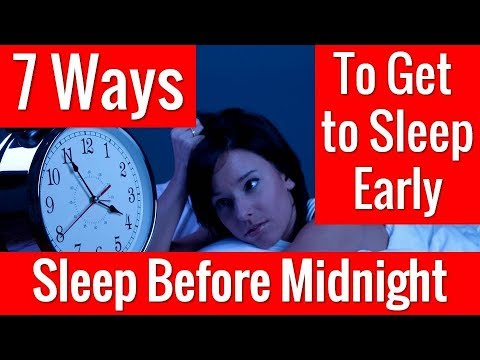 How To Sleep Early at Night?