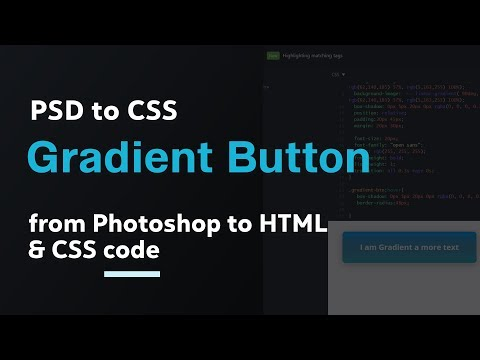 Creating CSS Gradient button from Photoshop PSD file → PSD to HTML CSS