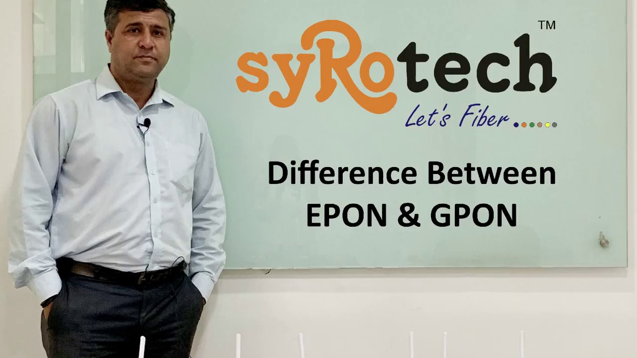 EPON vs. GPON Which One Is Better?Difference Between EPON and GPON