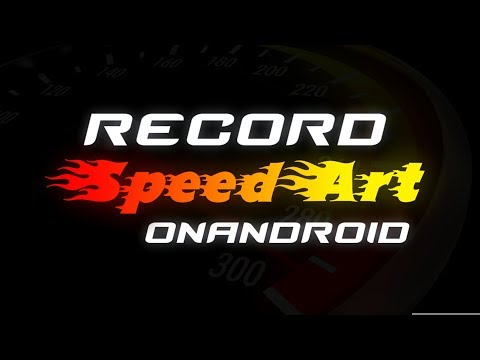How to record SpeedArt on Android