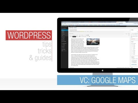 Wordpress Tutorial: Visual Composer - Google Maps
