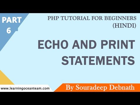 Echo and Print Statements | PHP Tutorial for Beginners In Hindi - 6