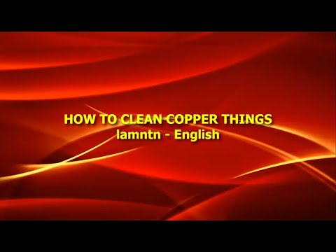 How to clean copper things