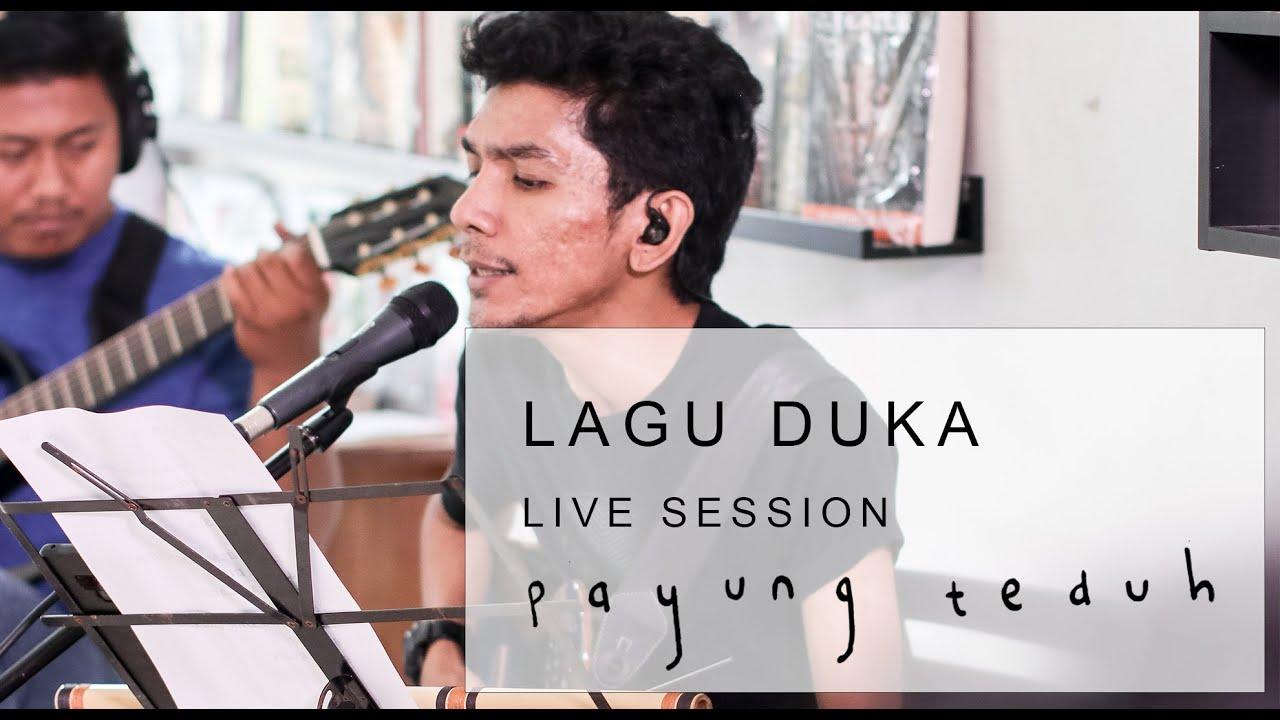 Download Payung Teduh - Lagu Duka (Live Session) MP3 Gratis