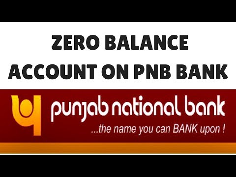 Zero Balance Account Opening in PNB Bank |  Online bank account opening with zero balance in PNB