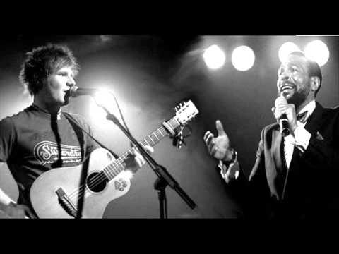 Ed Sheeran and Marvin Gaye Mashup remix