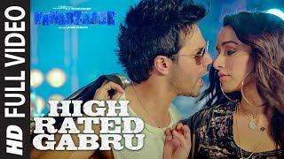 High Rated Gabru Full Video | Nawabzaade |  Varun Dhawan | Shraddha Kapoor | Guru Randhawa