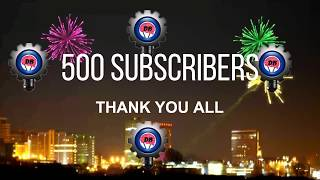 THANK YOU ALL-500 SUBSCRIBERS