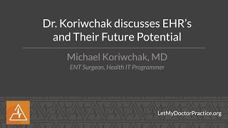 Dr.  Koriwchak discusses EHR