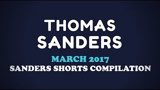March 2017 SHORTS Compilation! | Thomas Sanders