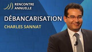 2014 - Rencontre Annuelle Aucoffre - La Débancarisation C'est Maintenant ! Charles Sannat