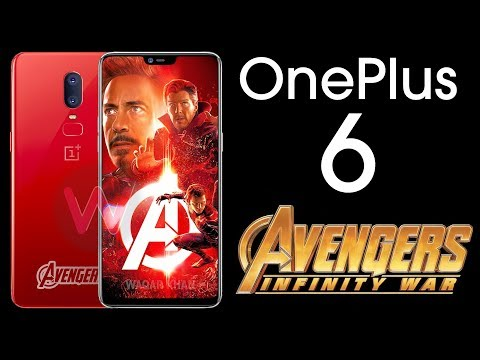 OnePlus 6 - Avengers: Infinity War Edition!