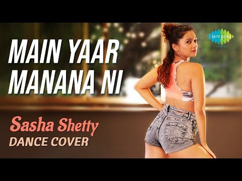 Xxx Mp4 Main Yaar Manana Ni Dance Cover Sasha Shetty Yashita Sharma 3gp Sex