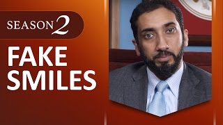 Fake Smiles - Amazed by the Quran w/ Nouman Ali Khan