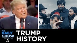 Download Drunk History: Trump Edition | The Daily Show Video